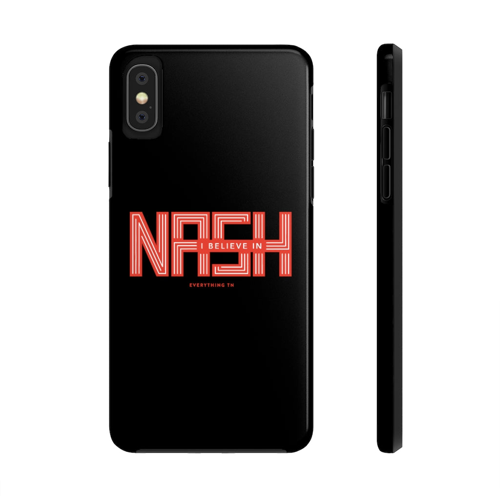 """I Believe in NASH"" Phone Case"