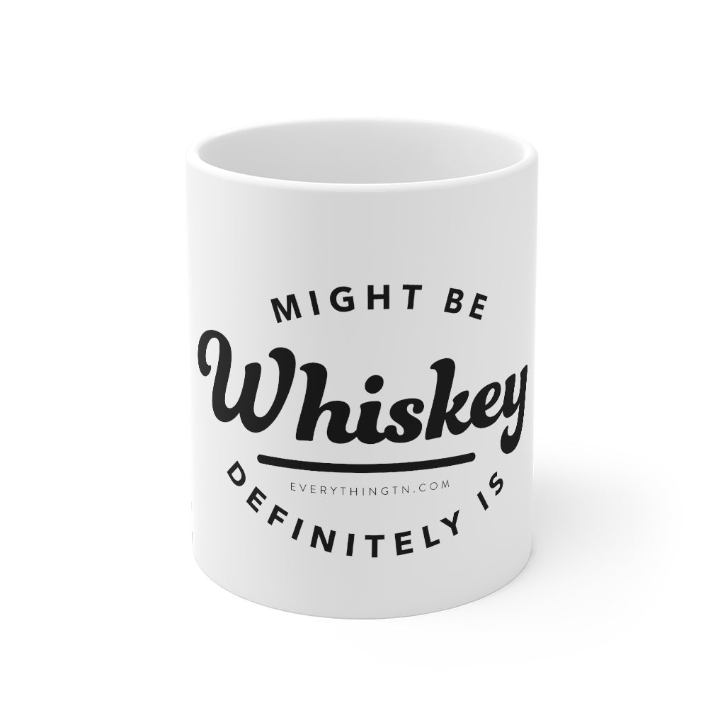 """Definitely Is"" Whiskey Mug"