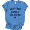Nashville Against the World Tee
