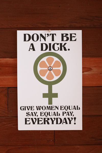 Don't Be A Dick ~ Poster