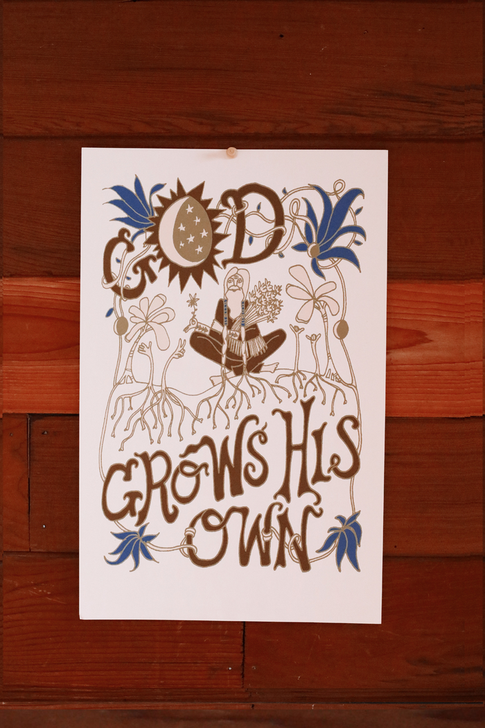 God Grows His Own ~ Poster