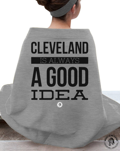 Cleveland Is Always A Good Idea - Stadium Blanket