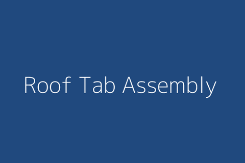 Roof Tab Assembly