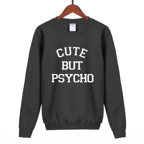Women Sweatshirt Cute But Psycho Print Sweatshirt-Women Sweatshirt-LeStyleParfait.Com