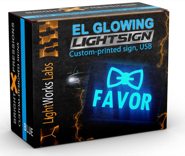 "Glowing illuminated Favor light sign, 6"" x 4"" (EL electroluminescent, better than LED)"