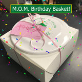 MOM Birthday Basket (Coming Soon. Not available until Sept 22)