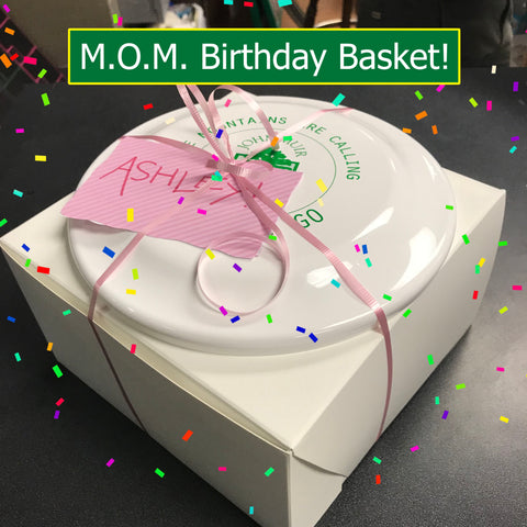 MOM Birthday Basket (cupcakes)