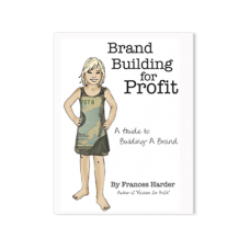 Brand Building for Profit Book - Fashion for Profit