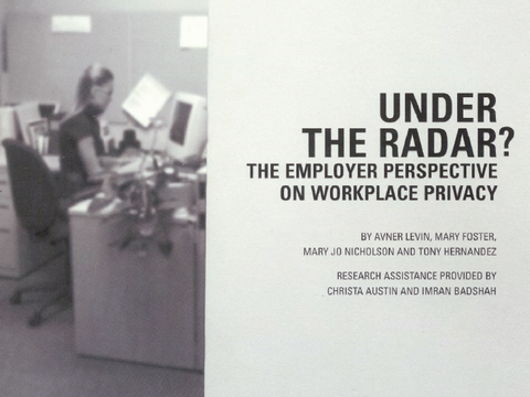Under the Radar? The Employer Perspective on Workplace Privacy