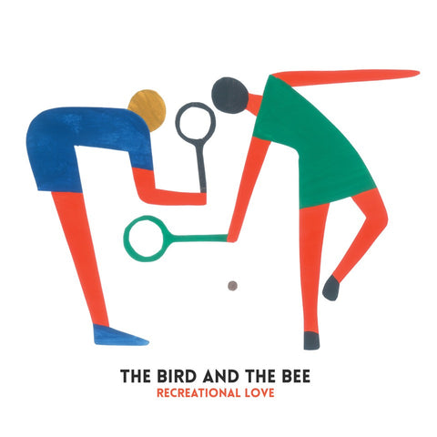 The Bird and The Bee - Recreational Love (Digital Download, CD, Vinyl)