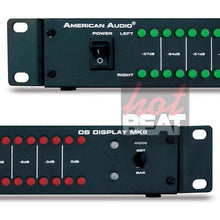 Load image into Gallery viewer, American Audio DB Display mkII LED db Level Display & Amp Rack Lightshow DBD567