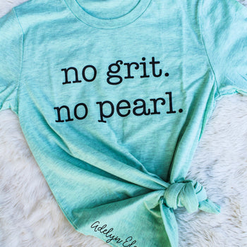 No Grit. No Pearl. - Mint Crew Neck T-Shirt