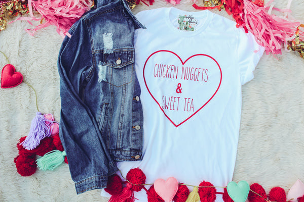 Chicken Nuggets & Sweet Tea - Limited Edition Valentines Day T-Shirt