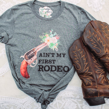 Ain't My First Rodeo - Crew Neck T-Shirt