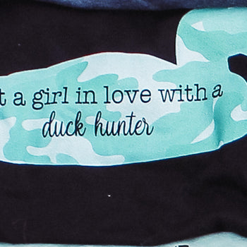 Just a Girl in Love with a Duck Hunter - Crew Neck T-Shirt