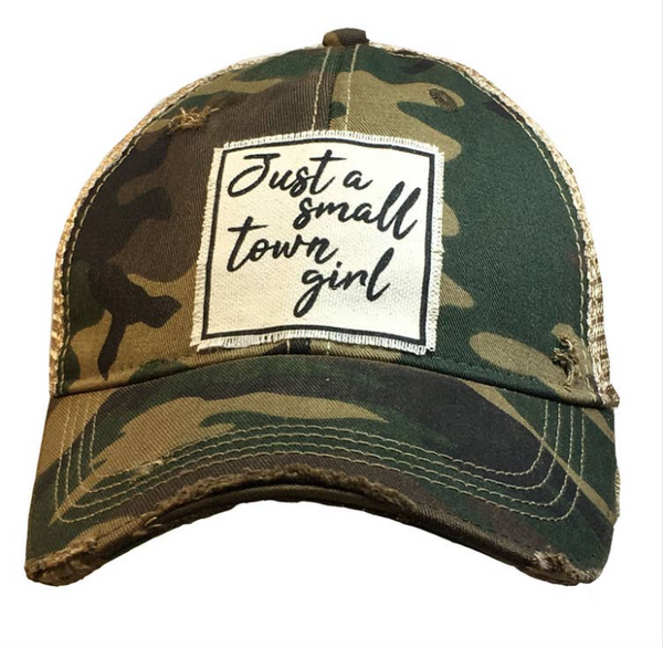 Just A Small Town Girl- Distressed Trucker Hat