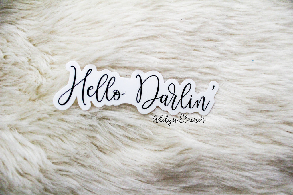 Hello Darlin' Sticker