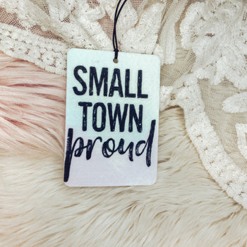 Small Town Proud - Car Scents