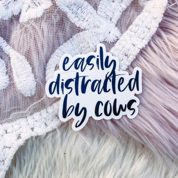 Easily Distracted By Cows - Sticker
