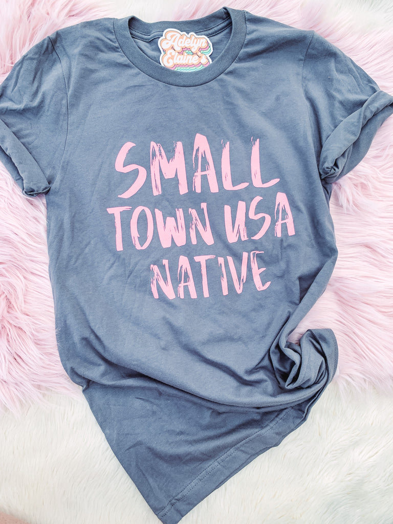 Small Town USA Native - Graphic T-Shirt