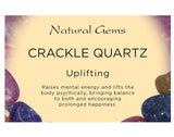 Crackle Quartz Tumbled (Small) Stone (Brazil)- Uplifting and Happiness - Crystal Healing