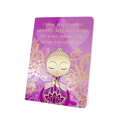 Little Buddha - Choose Your Thoughts - Notebook - Gift Idea