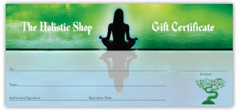Gift Certificate - The Holistic Shop
