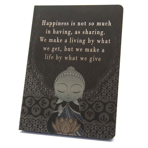 Little Buddha - What We Give - Notebook - Gift Idea