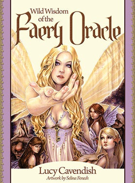 Wild Wisdom of the Faery Oracle Card Deck - Lucy Cavendish