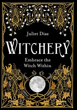 Witchery (Book) - Juilet Diaz