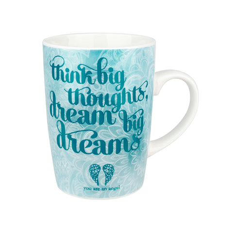 You are and Angel - Think Big Thoughts - Bone China Mug - Gift Idea