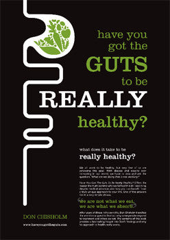 BOOK - have you got the guts to be really healthy Don Chisholm