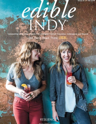 Edible Indy Magazine - Winter Edition