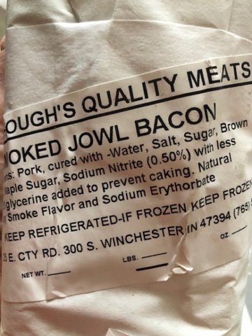 Smoked Jowl Bacon or Bacon Ends (14-20 ounces)