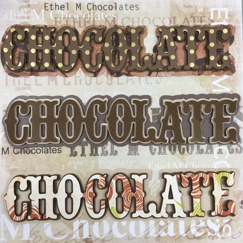 CHOCOLATE Layered Custom Die Cut Scrapbooksrus