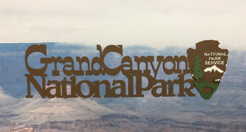 GRAND CANYON NATIONAL PARK  IMAGE Travel Laser Cuts Brown Scrapbooksrus