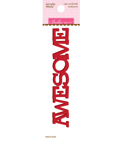"Bella Blvd AWESOME Acrylic Word 2""X5"" Scrapbooksrus"