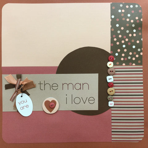"$5.00 Premade Pages THE MAN I LOVE 12""X12"" Scrapbook Pages Scrapbooksrus"