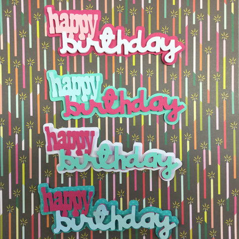 HAPPY BIRTHDAY Custom Scrapbook Die Cuts Scrapbooksrus