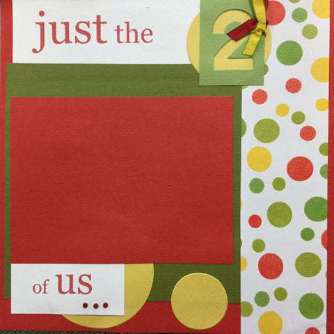 "$5.00 Premade Pages JUST THE TWO OF US 12""X12"" Scrapbook Pages"