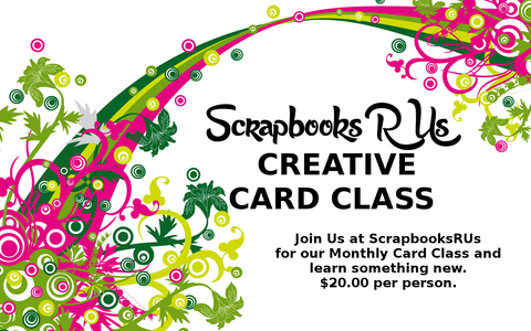 Creative Card Class at Scrapbooksrus in Las Vegas Scrapbook Store