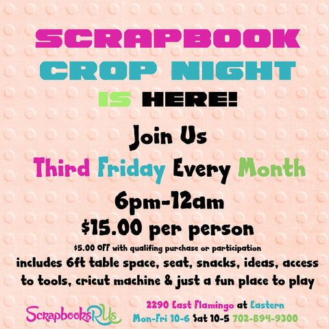 Scrapbook Crop Night Las Vegas Class