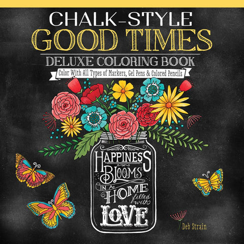 Design GOOD TIMES Chalk Style Adult Coloring Book 80pg - Scrapbook Kyandyland