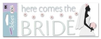 Ek Success HERE COMES THE BRIDE 3D Stickers 25pc - Scrapbook Kyandyland