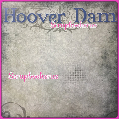 "HOOVER DAM Custom 12""X12"" Scrapbook Travel Paper 24693"