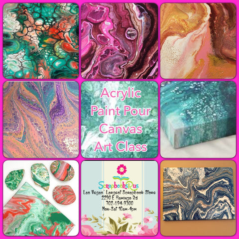 Acrylic Paint Pour Pouring Canvas Art Class Scrapbooksrus Las Vegas