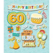 Life's Little Occasions 60TH BIRTHDAY 3D Sticker 21pc - Scrapbook Kyandyland