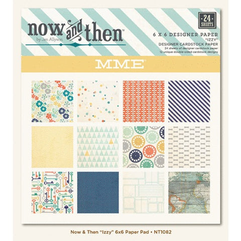 "MME Now And Then IZZY 6""X6"" Designer Paper Pad 24pc"
