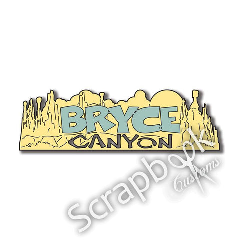 "BRYCE CANYON Title Travel Laser Cuts 3""X 9"" 1pc - Scrapbook Kyandyland"