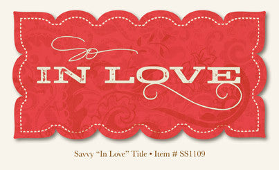 Diecut Titles My Mind's Eye So Sophie SAVVY IN LOVE - Scrapbook Kyandyland